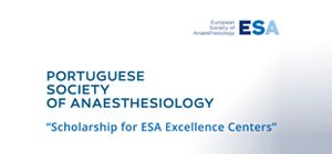 Portuguese Society of Anaesthesiology – Scholarship for ESA Excellence Centers